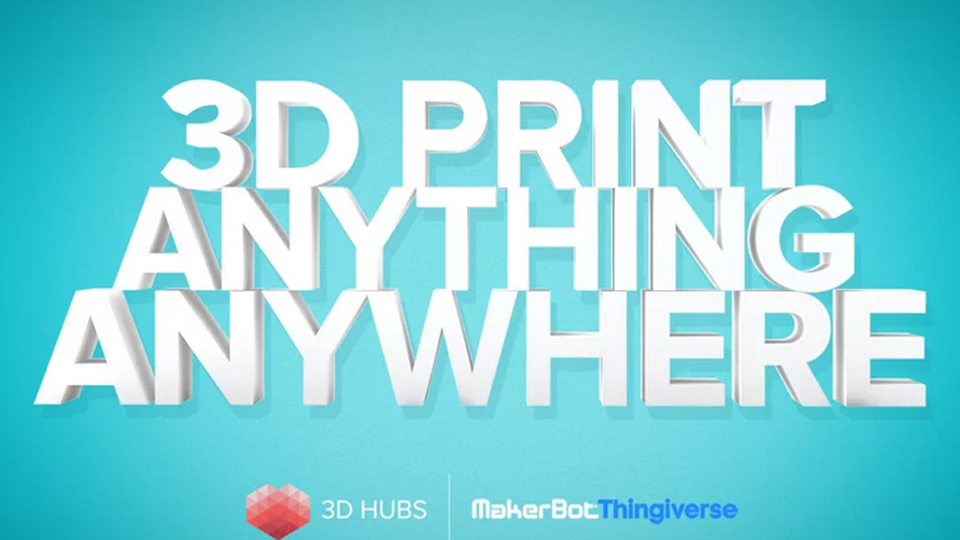 Thingiverse-3D Hubs Collaboration: Print Anything Anywhere