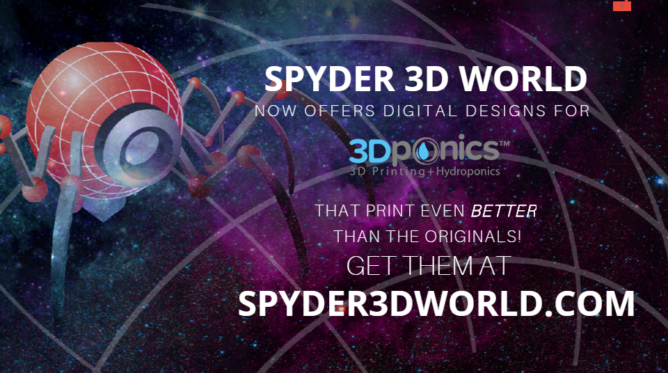 Free Download on Spyder 3D World - 3Dponics 3D-Printed Gardens